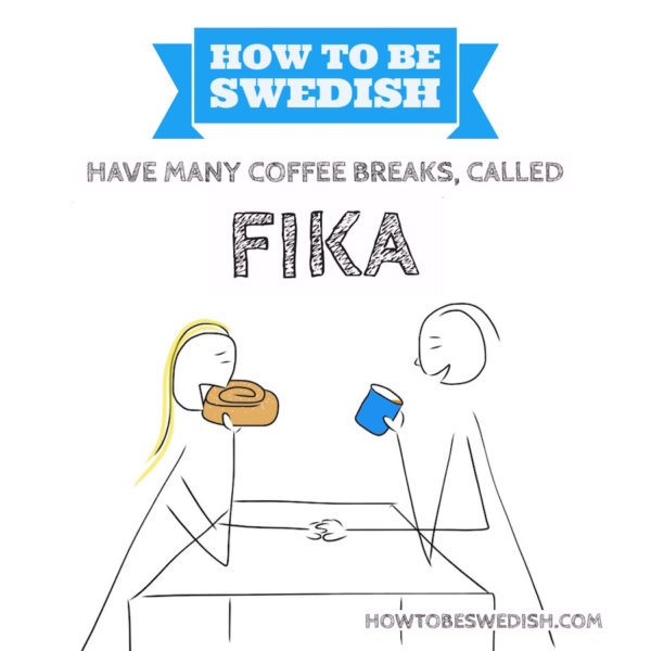 fika, have a coffee - How to be Swedish