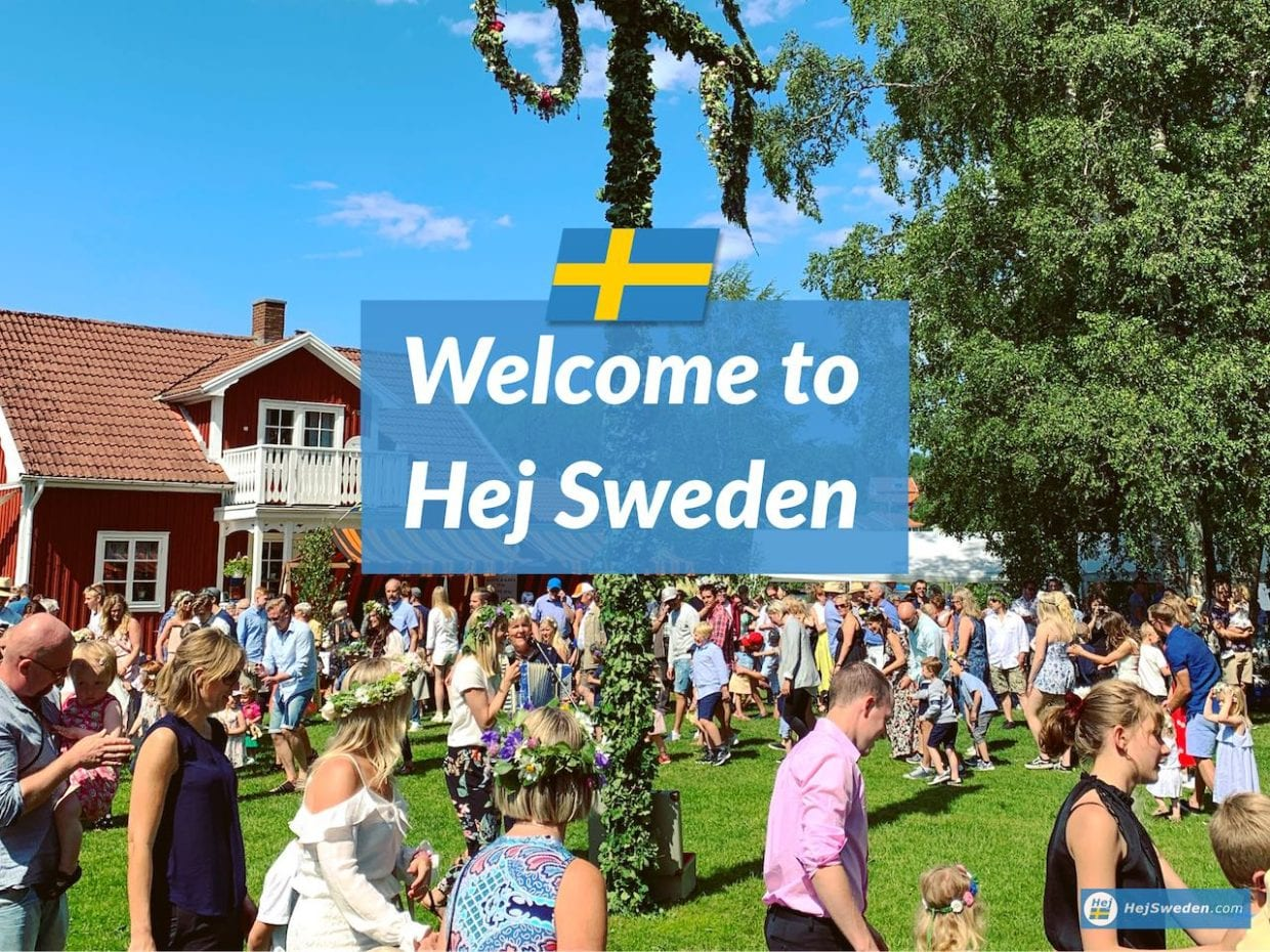 Welcome to Hej Sweden - Travel Tips and Swedish Culture